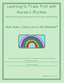 Learning to Track Print with Nursery Rhymes & Songs:  Colors  in the Rainbow