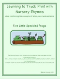 Learning to Track Print with Nursery Rhymes & Songs: Five Little Speckled Frogs