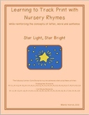 Learning to Track Print with Nursery Rhymes: Star Light, Star Bright