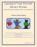 Learning to Track Print with Nursery Rhymes: The Three Little Kittens