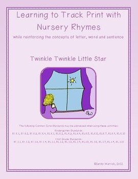 Learning to Track Print with Nursery Rhymes:  Twinkle, Twi