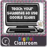 Learning to Use Google Slides Classroom Paperless