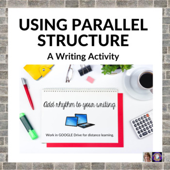 Learning to Use Parallel Structure in Writing