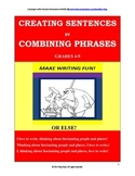 Phrases Add Details & Complexity to Sentences a New & Exci