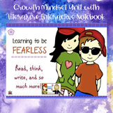 Back to School Growth Mindset Courage Unit with Literature Interactive Notebook
