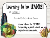 Learning to be Leaders! A growth mindset approach to behav