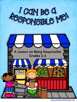 Learning to be Responsible, A Guidance Lesson for Grades 2-3