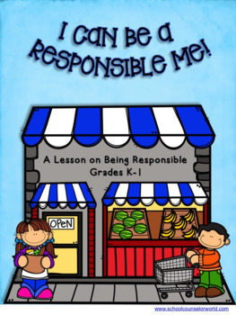 Learning to be Responsible, A Guidance Lesson for Grades K-1