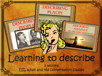 Learning to describe - ESL kids and adult conversation 3 lesson bundle