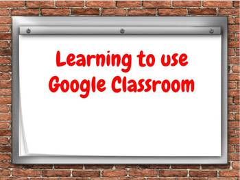 Learning to use Google Classroom Slides for Class Notes