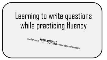 Learning to write questions while practicing fluency: non-