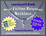 Learning with Beads: Non-Fiction Retelling Necklace Companion Documents