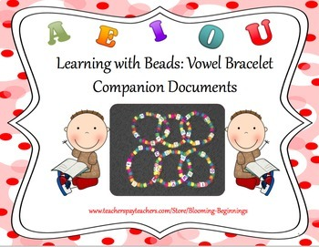 Learning with Beads: Vowel Bracelet Companion Documents