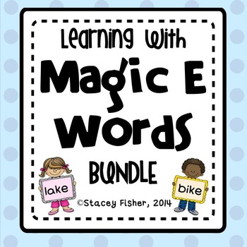 Learning with Magic E Words BUNDLE-Games, Print & Go, & Spelling CVCe and CCVCe