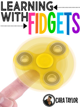 Learning with Fidget Spinners