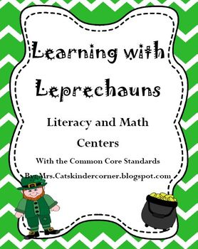 Learning with Leprechauns- Literacy and Math Centers w/ Common Core Standards