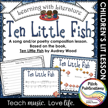 Learning with Literature: Ten Little Fish Music and/or Poe