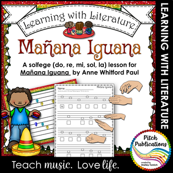 Learning with Literature: Manana Iguana - Lesson plan - Solfege practice!