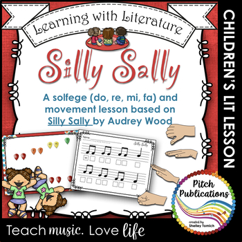 Learning with Literature in Music: Silly Sally - Solfege /
