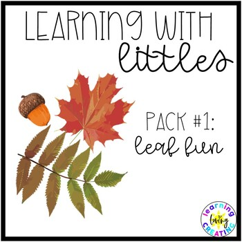 Learning with Littles: Pack # 1: Leaf Fun