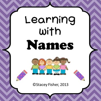 Learning with Names-Activities for spelling, beginning sounds, vowels, syllables