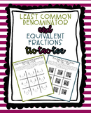 Least Common Denominator and Equivalent Fraction Tic Tac T