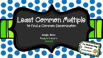 Least Common Multiple: Google Slides to Embed in Canvas