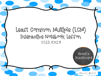 Least Common Multiple (LCM) 6.NS.4