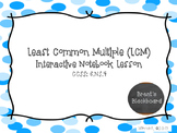 Least Common Multiple (LCM) 6.NS.4