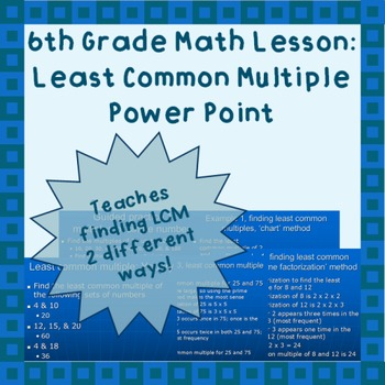 Least Common Multiple (LCM) - A Power Point Lesson