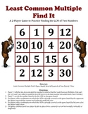 Least Common Multiple (LCM) Find It - A 2-Player Game to Find the LCM