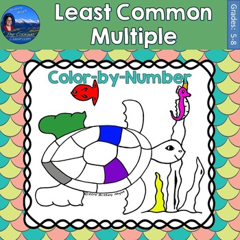Least Common Multiple (LCM) Math Practice Under the Sea Color by Number