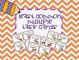 Least Common Multiple Task Cards