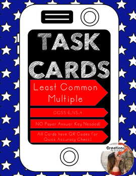 Least Common Multiple Task Cards with QR Code (6.NS.4)