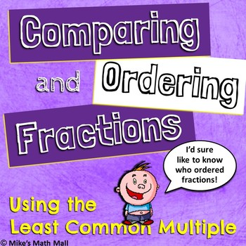 Comparing and Ordering Fractions Using the Least Common Mu