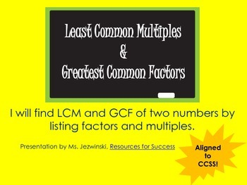 Least Common Multiple and Greatest Common Factor PowerPoint