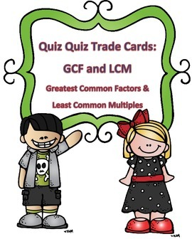Least Common Multiple and Greatest Common Factor Quiz Quiz Trade Cards
