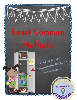 Least Common Multiple/Least Common Denominator Lesson Plan
