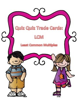 Least Common Multiple Quiz Quiz Trade Cards