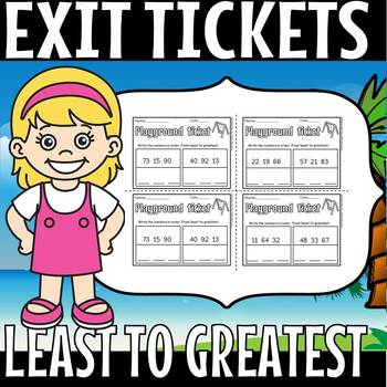 Least to greatest exit tickets