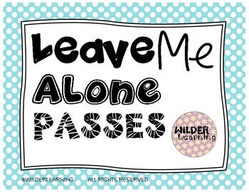 Leave Me Alone Passes