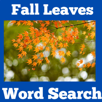 Leaves | Leaves Activity | Types of Leaves | Fall Word Search