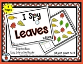 Leaves - Adapted 'I Spy' Easy Interactive Reader - 8 pages
