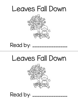 Leaves Fall Down - An Emergent Reader