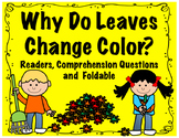 Leaves, Why Leaves Change Color in the Fall Reader, Compre