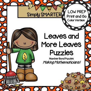Leaves and More Leaves Puzzles:  LOW PREP Number Bond Puzzles