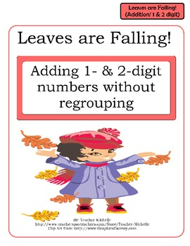 Leaves are Falling!  Adding 1- and 2-digit numbers File Folder Game