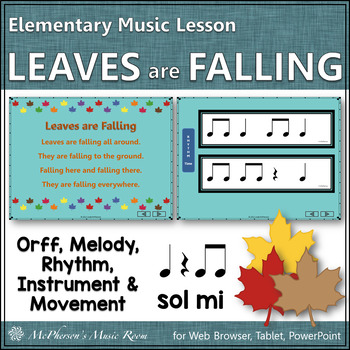 Leaves are Falling - Orff, Melody, Rhythm, Movement and More
