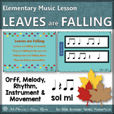 Elementary Music Lesson ~ Leaves are Falling: Orff, Melody, Rhythm & Movement