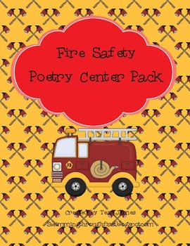 Fire Safety Poetry Center Pack